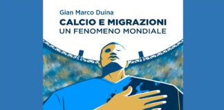 Gian Marco Duina Calcio e Migrazioni