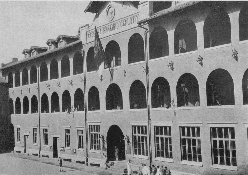 La caserma Ermanno Carlotto